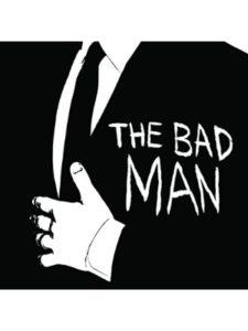 The Bad Man heavy metal