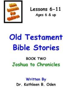 Dr. Kathleen B. Oden    bible story joshuas