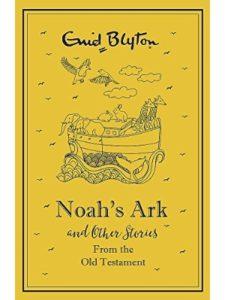 Enid Blyton    bible story noah arks