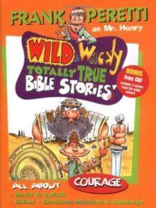 Frank E Peretti courage  bible stories