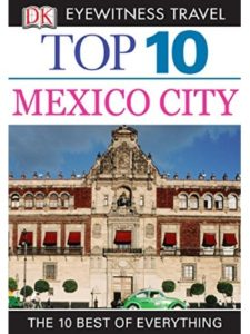 DK Eyewitness Travel guide book  mexico cities