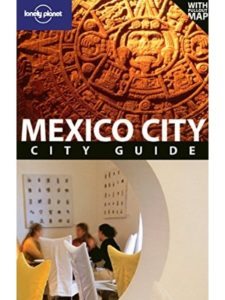 Lonely Planet Publications guide book  mexico cities