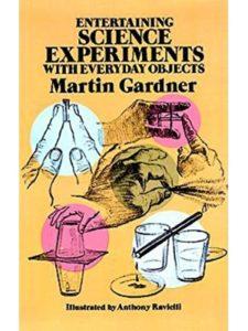Martin Gardner kindergarten  science experiments
