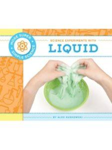 Alex Kuskowski liquid  science experiments