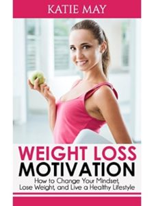 Katie May    lose weight mindsets