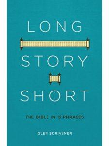 Glen Scrivener    short bible stories