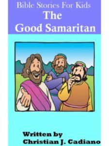 Christian Cadiano    the good samaritan bible stories