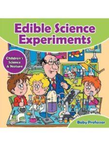 Baby Professor edible  science experiments