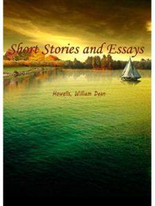 William Dean Howells essay  short stories