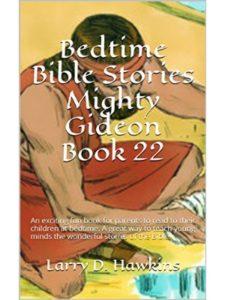 Larry D. Hawkins gideon  bible stories