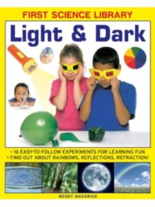 Wendy Madgwick light  science experiments