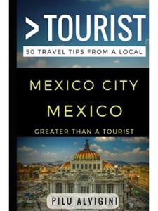 Independently published    mexico city tourists