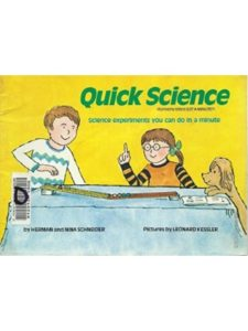 Herman Schneider quick  science experiments