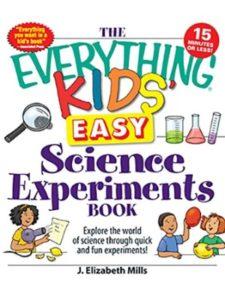 J. Elizabeth Mills quick  science experiments