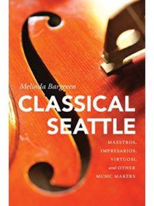 Melinda Bargreen seattle  chamber musics