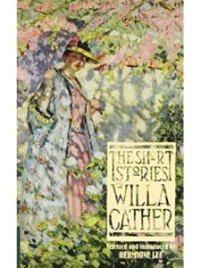 Willa Cather    willa cather short stories