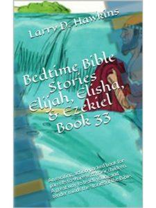 Larry D.  Hawkins    bible story elijahs