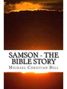 Michael Christian Bell    bible story samsons