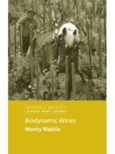 Monty Waldin   biodynamic winemaking biodynamic winemaking S