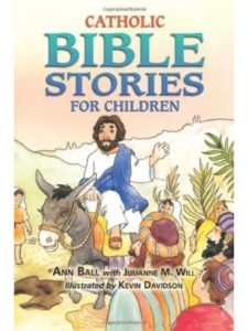 Ann Ball    catholic childrens bibles