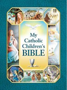 Holy Evangelists    catholic childrens bibles