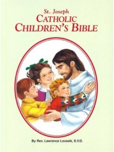 Reverend Lawrence G Lovasik S.V.D.    catholic childrens bibles