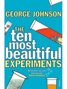 George Johnson essay  science experiments