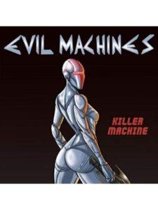 Evil Machines heavy metal machine