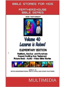 Anne Perron lazarus  bible stories