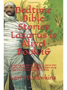 Larry D. Hawkins lazarus  bible stories