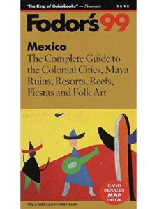 Fodor's Travel Publications Inc.,U.S. resort  mexico cities