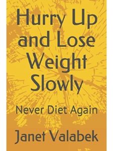 Independently published slowly  lose weights