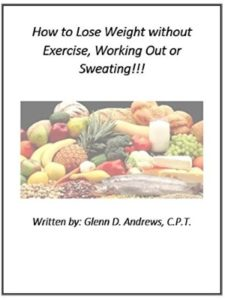Glenn D. Andrews sweating  lose weights