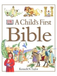 Kenneth N. Taylor    childrens first bibles