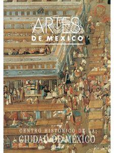 Artes de Mexico historic center  mexico cities