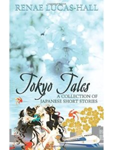 Renae Lucas-Hall japanese  short stories