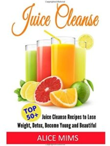 CreateSpace Independent Publishing Platform juice cleanse  lose weights