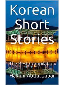 Hakimi Abdul Jabar    korean short stories