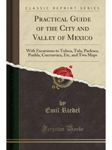 Forgotten Books    mexico city pueblas