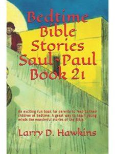Larry D. Hawkins paul  bible stories