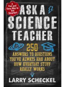 Larry Scheckel question  science experiments