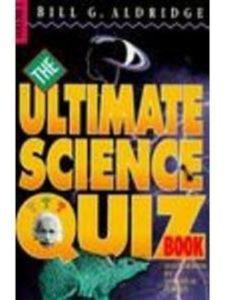 Bill G. Aldridge quiz  science experiments