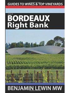 Benjamin Lewin MW right bank  bordeaux wines