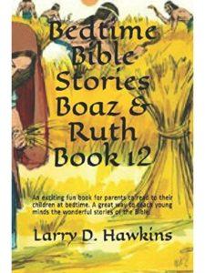 Larry D. Hawkins    ruth bible stories