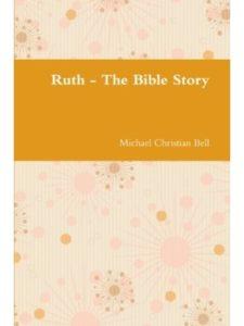 Michael Christian Bell    ruth bible stories