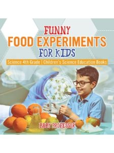Baby Professor    science experiment with foods