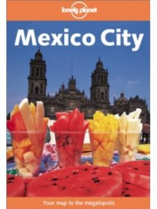 Lonely Planet Publications state  mexico cities