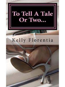 Kelly Florentia tale  short stories